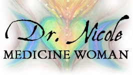 Dr. Nicole Medicine Woman